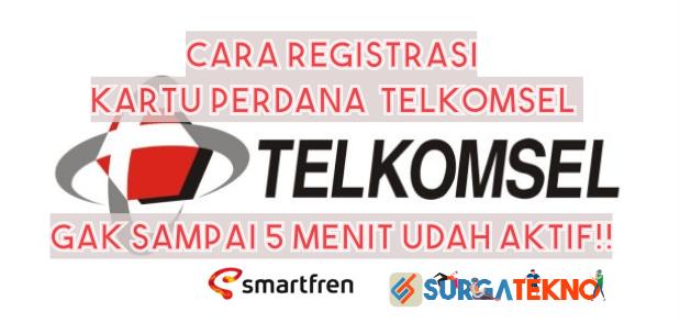 Cara Registrasi Nomor Telkomsel Baru Dijamin Langsung Aktif