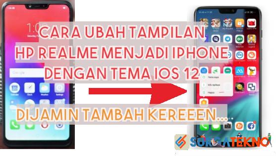 cara ubah tampilan realme menjadi iphone dengan tema ios 12