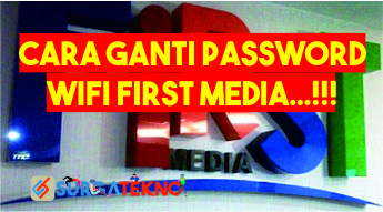 Photo of Cara Ganti Password WiFi First Media