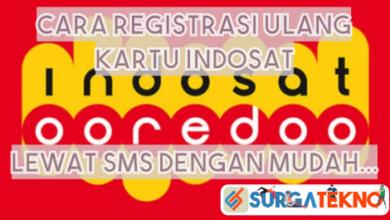 Photo of Cara Registrasi Ulang Indosat Lewat SMS yang Benar