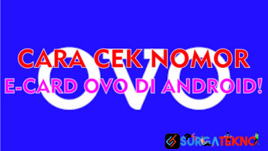 Photo of Cara Cek Nomor E-Card OVO di Android