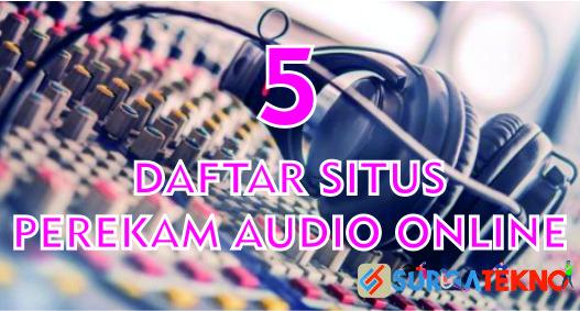 daftar situs perekam audio online