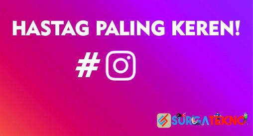kumpulan hastag instagram keren 2019