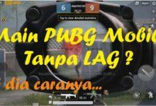 Photo of Cara Mengatasi Lemot saat Main PUBG Mobile