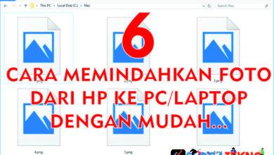 Photo of 6 Cara Memindah Foto dari HP ke PC/Laptop