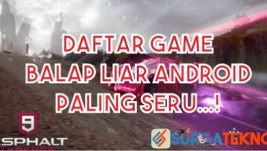 Photo of 7 Game Android Balap Liar Terbaik, No 3 Wajib Dimainkan!