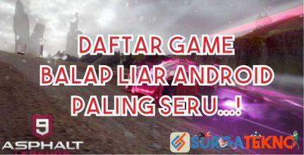 daftar game balap liar android