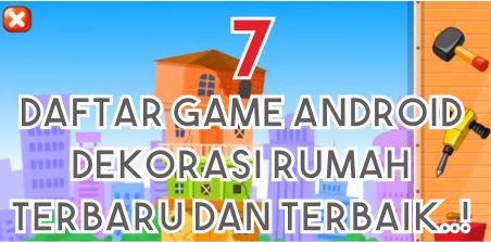 Daftar Game Android Dekorasi Rumah Terbaru