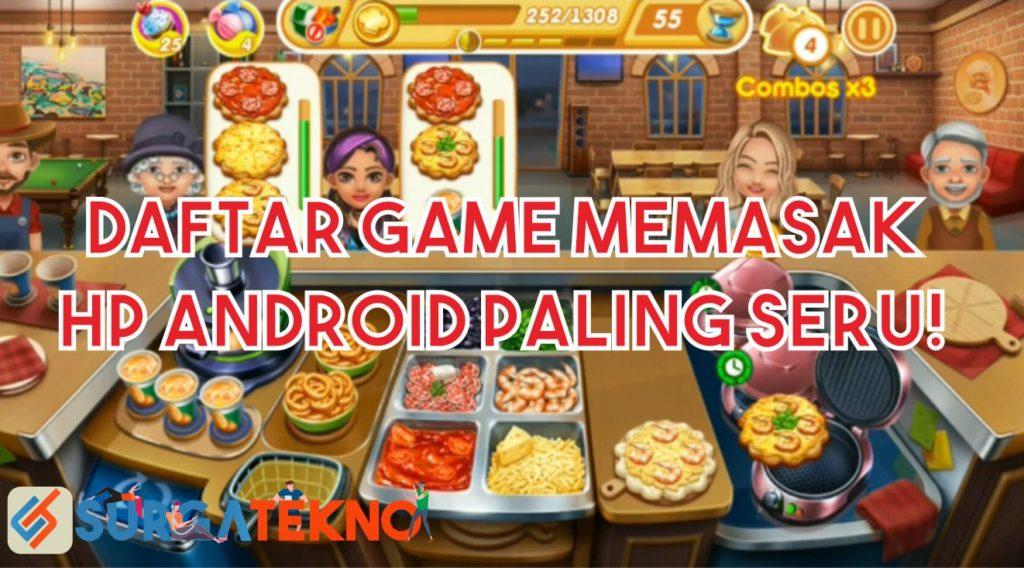 Hot 10 Game Memasak Hp Android Paling Seru