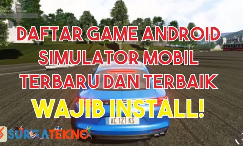 Daftar Game Simulator Mobil Terbaru