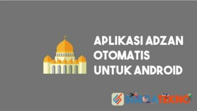 Photo of Aplikasi Adzan Otomatis Android Agar Tidak Telat Solat