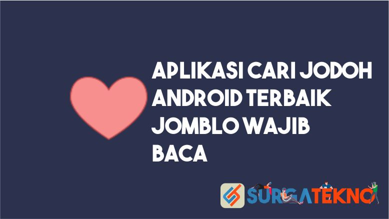 Aplikasi Cari Jodoh Android Terbaik