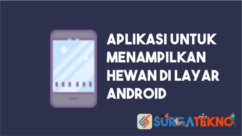 Aplikasi Menampilkan Hewan di Layar Android