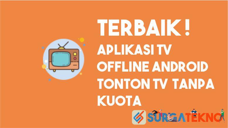 Aplikasi TV Offline Android Terbaik