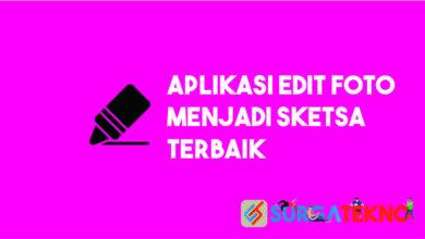 Photo of 6+ Aplikasi Edit Foto Jadi Sketsa yang Paling Mantap
