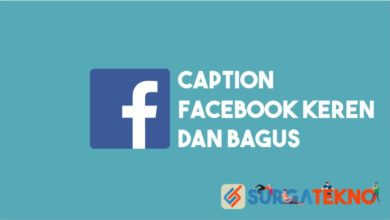Photo of 6 Caption Facebook Keren dan Bagus