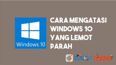 Photo of Tips Ampuh! Agar Windows 10 Tidak Lemot