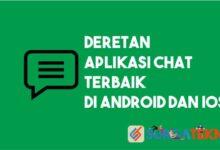 Photo of Deretan Aplikasi Chat Android dan iOS Terbaik
