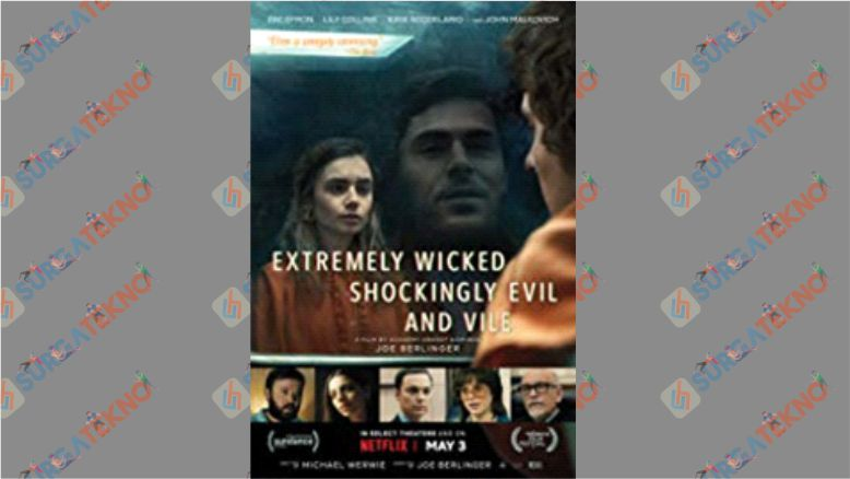 Extremly Wicked Shokingly Evil and Vile (2019)