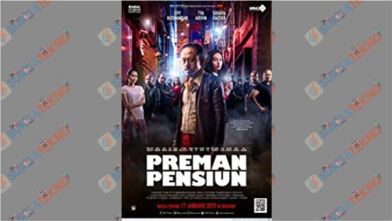 Preman Pensiun Movies (2019)