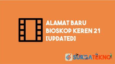 Photo of Alamat Baru Bioskop Keren 21 Terupdate