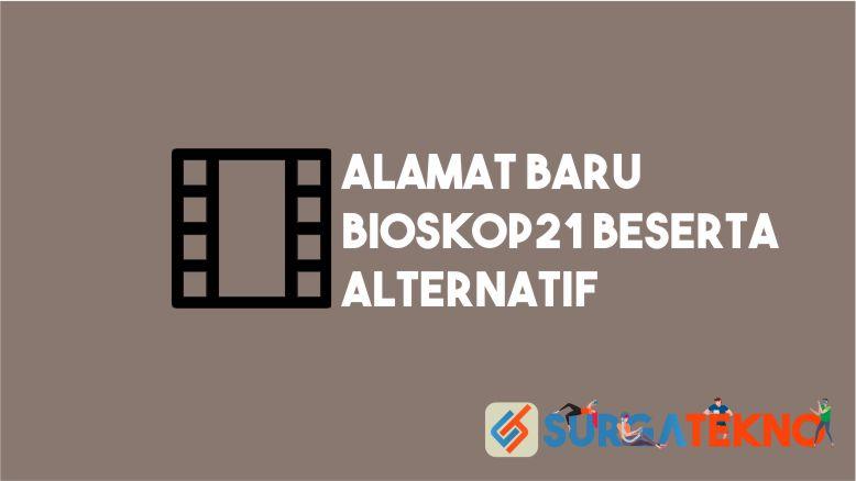 Alamat Baru Bioskop21