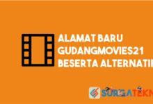 Photo of Alamat Baru GudangMovies21 Beserta Alternatif
