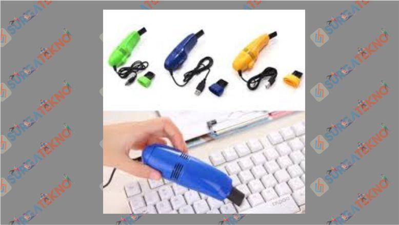 Bersihkan keyboard dengan Vacuum Cleaner