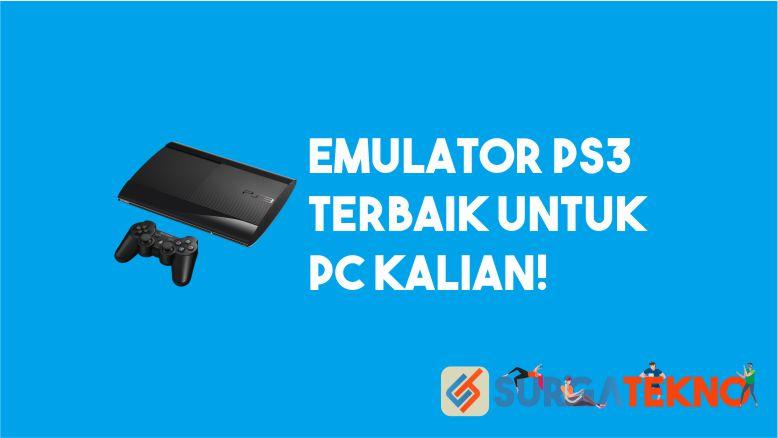 Emulator PS3 Terbaik untuk PC