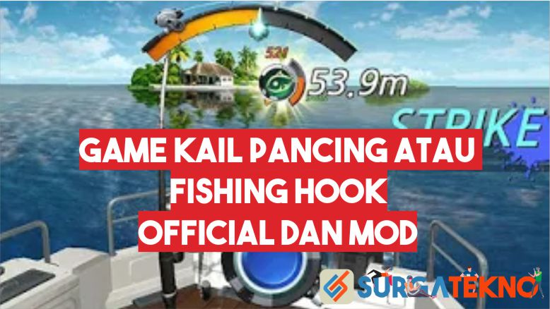 Game Kail Pancing atau Fishing Hook Official dan MOD