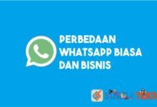 Photo of 7 Perbedaan Antara WhatsApp Biasa dan WhatsApp Business