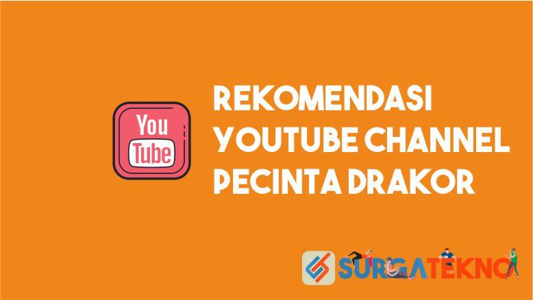 Rekomendasi Youtube Channel Pecinta Drama Korea