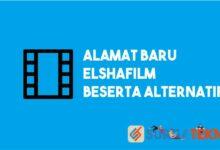 Photo of Alamat Baru ElshaFilm Beserta Alternatifnya