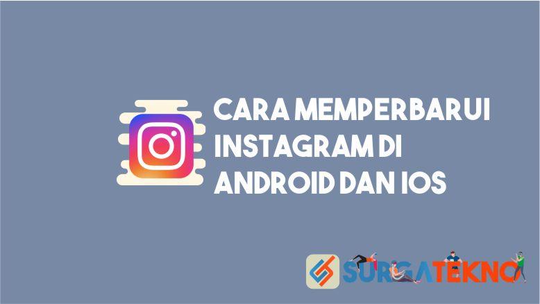 Cara Memperbarui Instagram