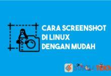 Photo of Cara ScreenShot di Linux
