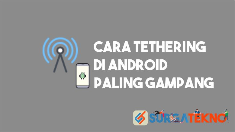 Cara Tethering Android