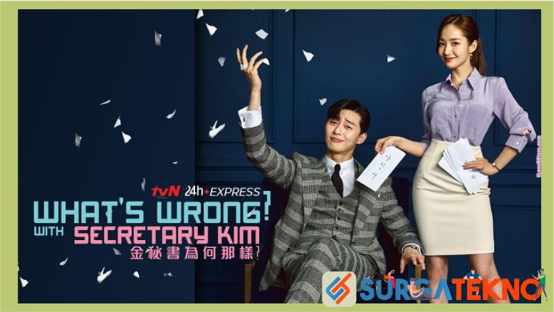 Sinopsis What's Wrong With Secretary Kim (2018)