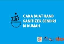 Photo of Cara Buat Sendiri Hand Sanitizer di Rumah