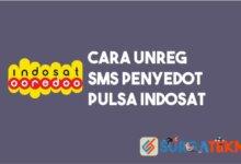 Photo of Cara Unreg Layanan SMS Penyedot Pulsa Indosat