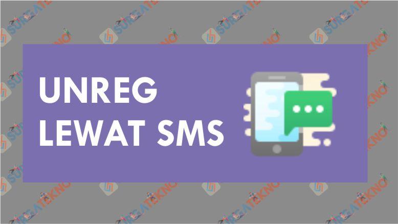 Cara Unreg SMS Penyedot Pulsa Indosat Lewat SMS