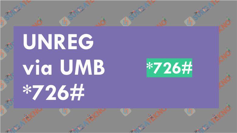 Cara Unreg SMS Penyedot Pulsa Indosat via UMB *726#