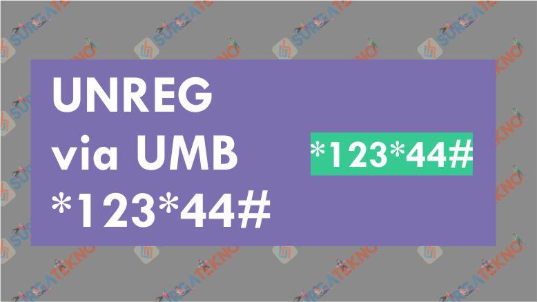 Cara Unreg SMS Penyedot Pulsa Indosat via UMB *123*44#