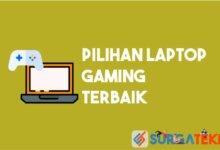 Photo of 9+ Pilihan Laptop Gaming Terbaik untuk Para Gamers GG