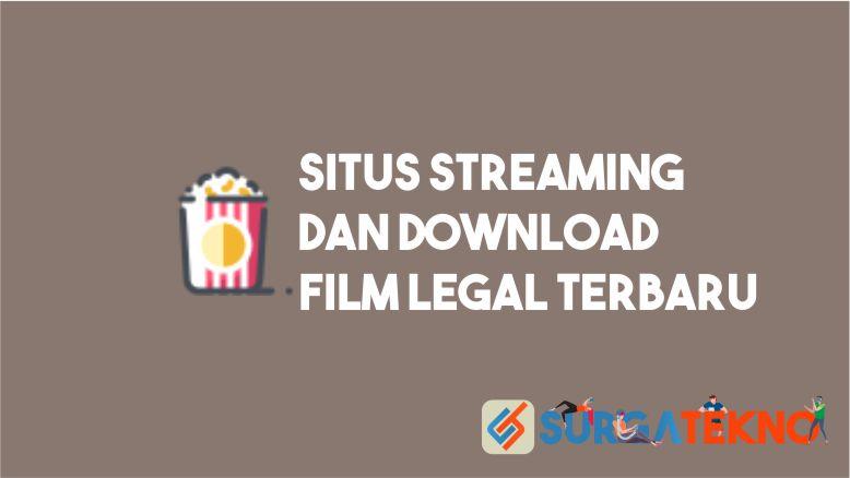 Situs Streaming dan Download Film Legal Terbaru