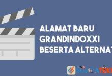 Photo of Alamat Baru GrandIndoXXI Beserta Alternatif