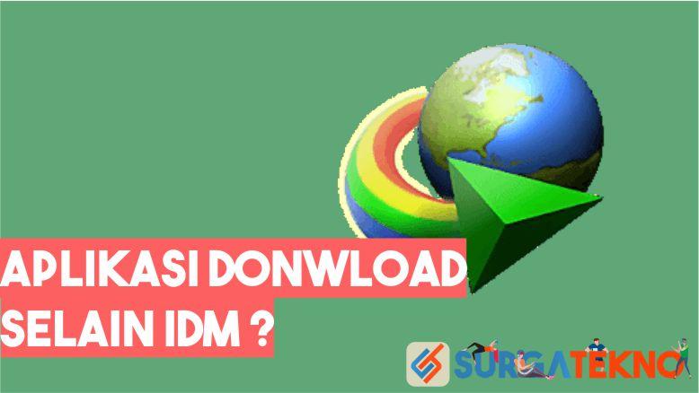 Aplikasi Download selain IDM Terbaik