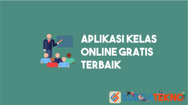 Aplikasi Kelas Online Gratis Terbaik