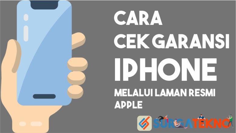 Cara Cek Garansi iPhone