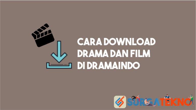 Cara Download Drama dan Film di Dramaindo