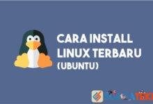 Photo of Cara Install Linux Ubuntu Terbaru